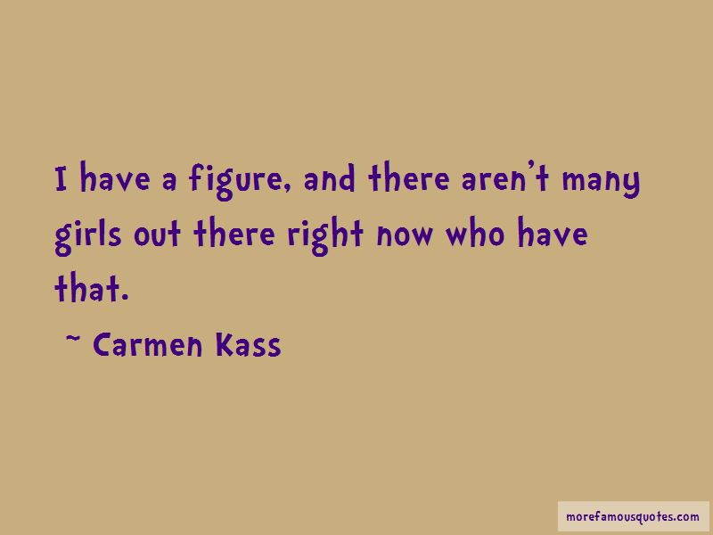 Carmen Kass Quotes Pictures 2