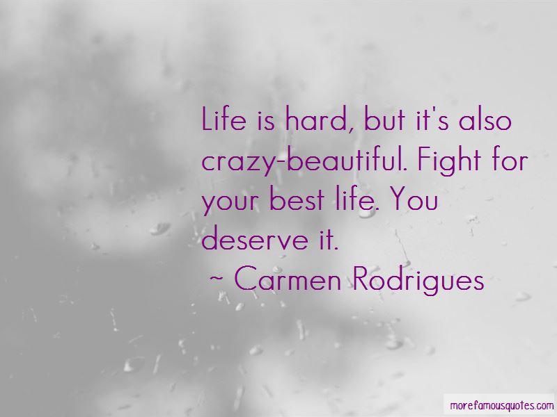Carmen Rodrigues Quotes Pictures 2