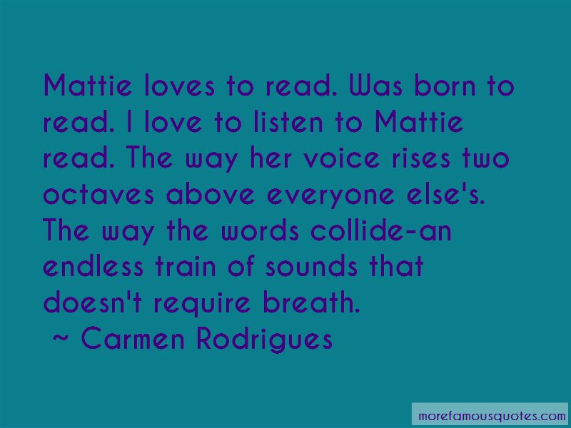Carmen Rodrigues Quotes Pictures 4