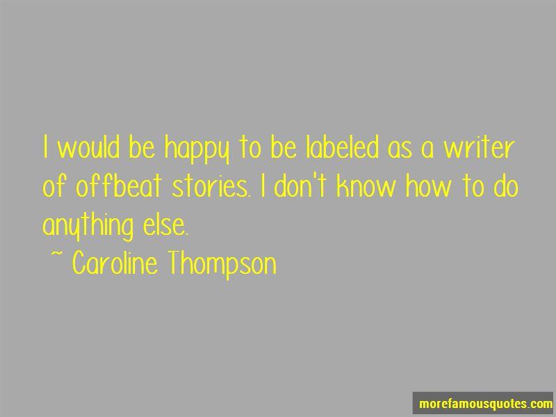 Caroline Thompson Quotes Pictures 2