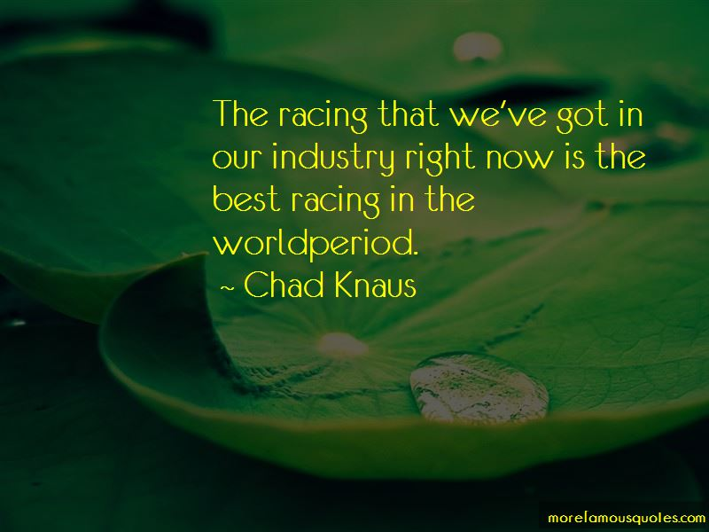 Chad Knaus Quotes Pictures 3