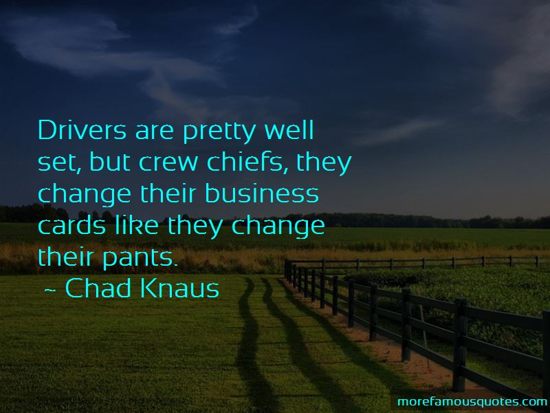Chad Knaus Quotes Pictures 4
