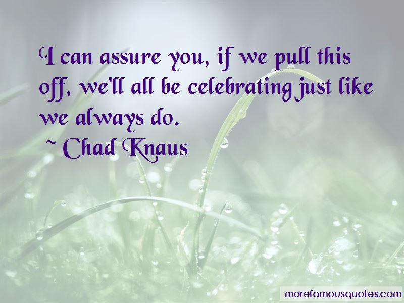 Chad Knaus Quotes