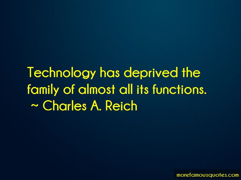 Charles A. Reich Quotes Pictures 3