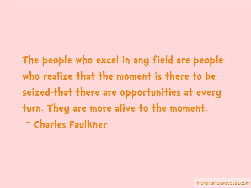 Charles Faulkner Quotes Pictures 2