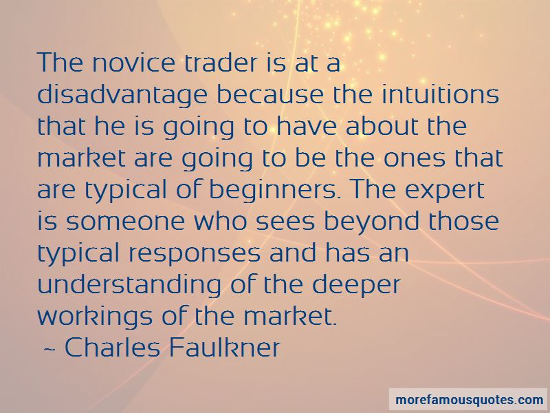 Charles Faulkner Quotes