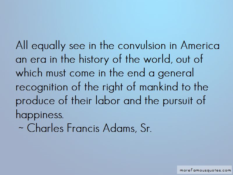 Charles Francis Adams, Sr. Quotes Pictures 3