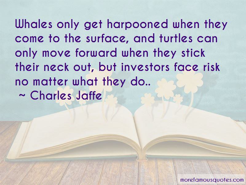 Charles Jaffe Quotes Pictures 4