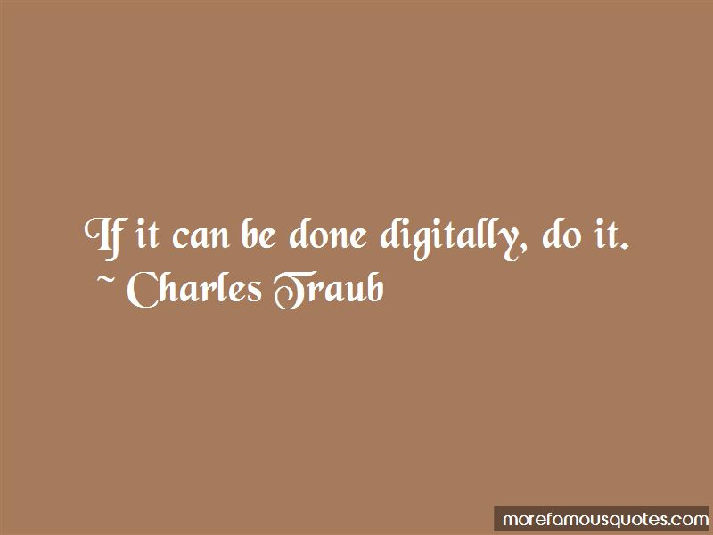 Charles Traub Quotes Pictures 3