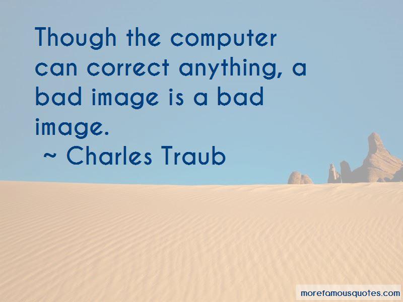 Charles Traub Quotes