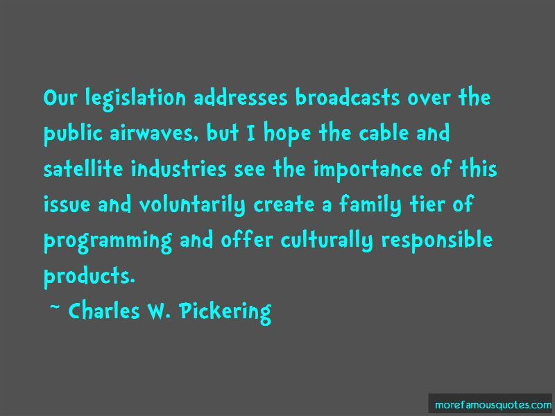 Charles W. Pickering Quotes Pictures 2