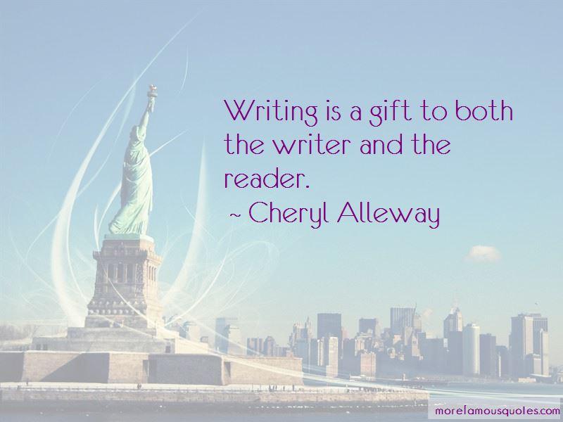 Cheryl Alleway Quotes
