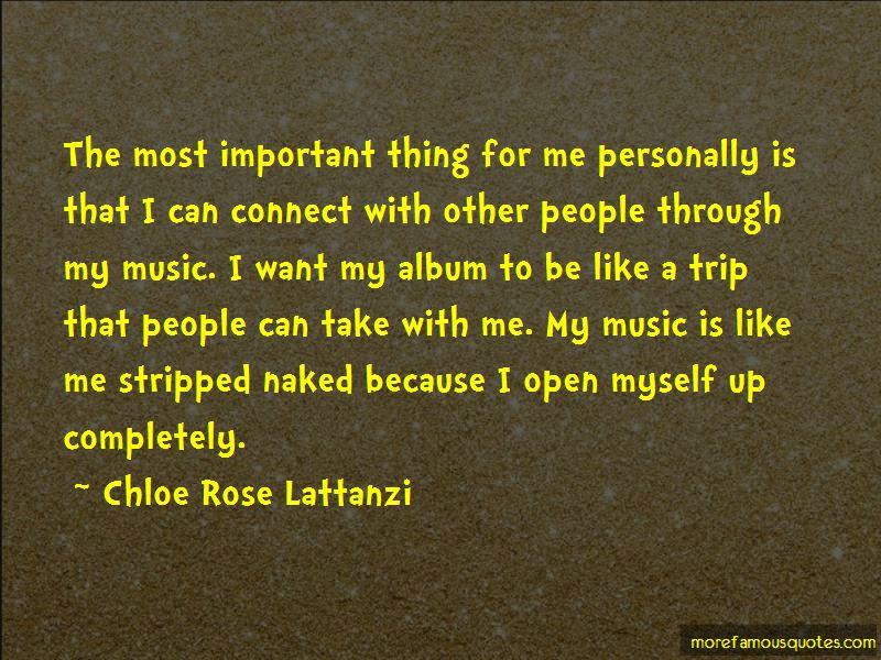Chloe Rose Lattanzi Quotes