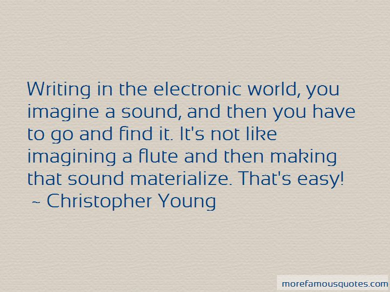 Christopher Young Quotes