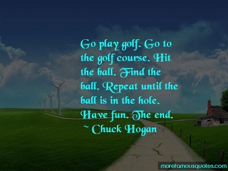 Chuck Hogan Quotes