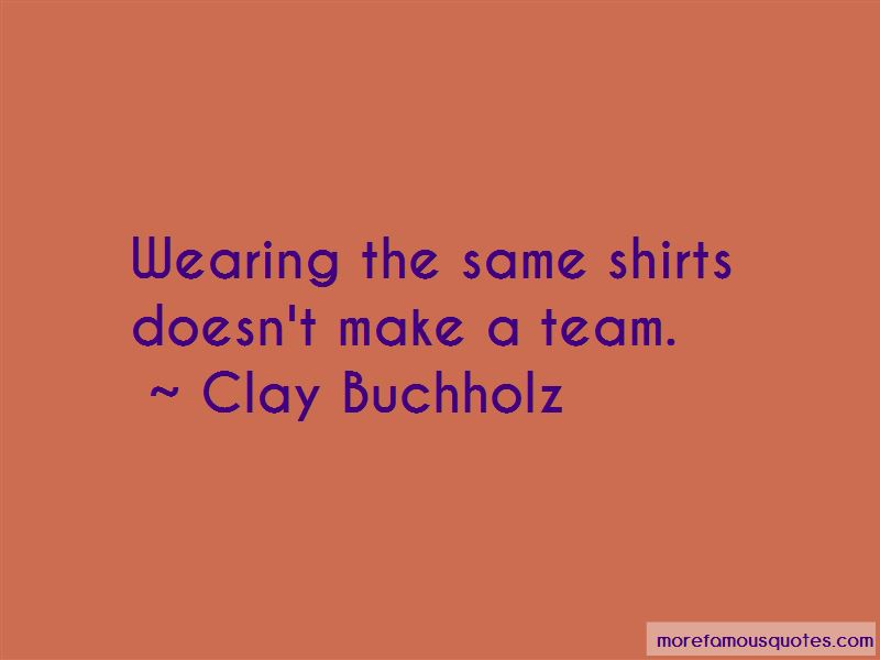 Clay Buchholz Quotes Pictures 2