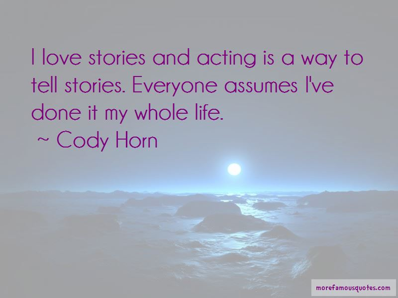 Cody Horn Quotes Pictures 2