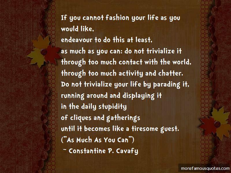 Constantine P. Cavafy Quotes Pictures 3