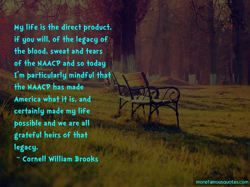 Cornell William Brooks Quotes