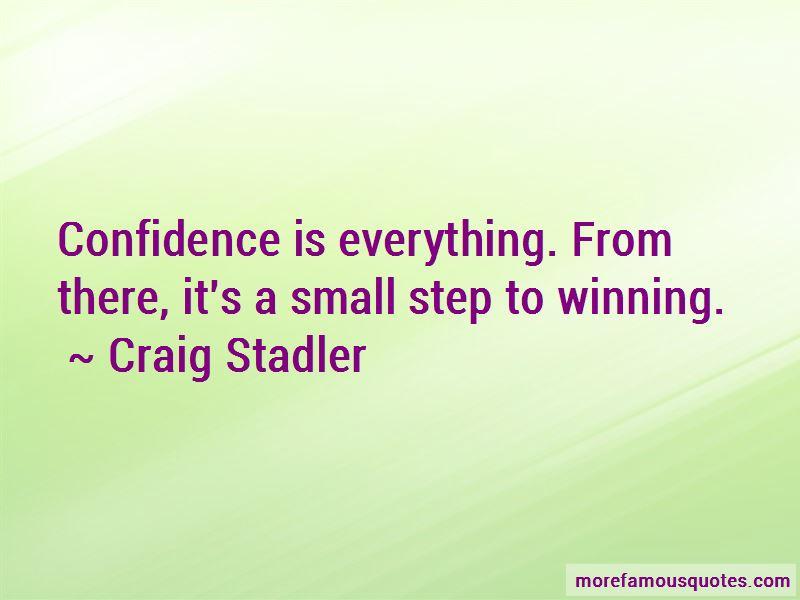 Craig Stadler Quotes Pictures 2