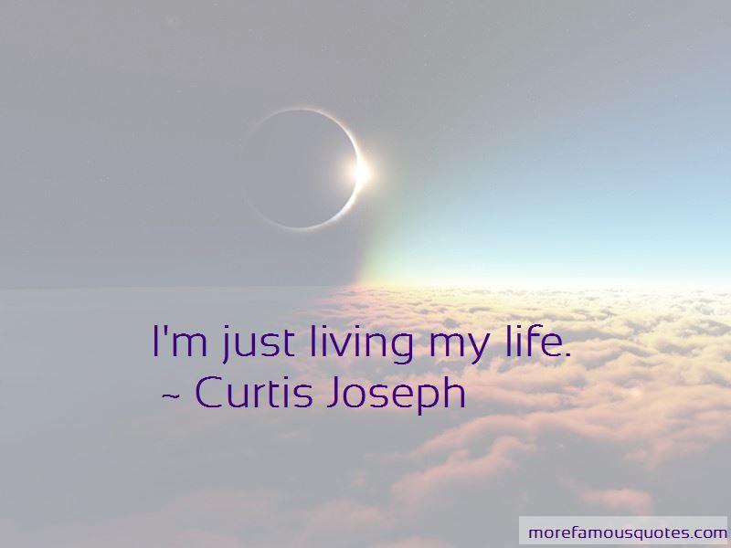 Curtis Joseph Quotes