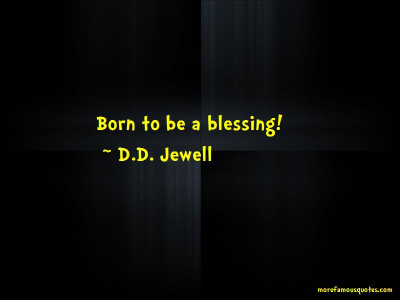 D.D. Jewell Quotes
