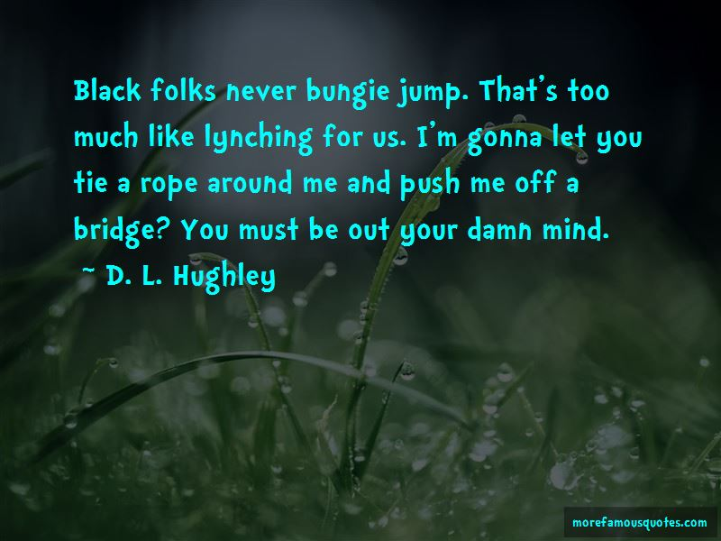 D. L. Hughley Quotes Pictures 2