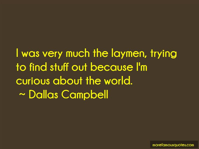 Dallas Campbell Quotes Pictures 2