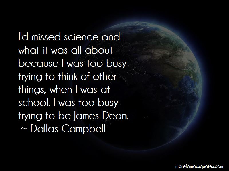 Dallas Campbell Quotes Pictures 4