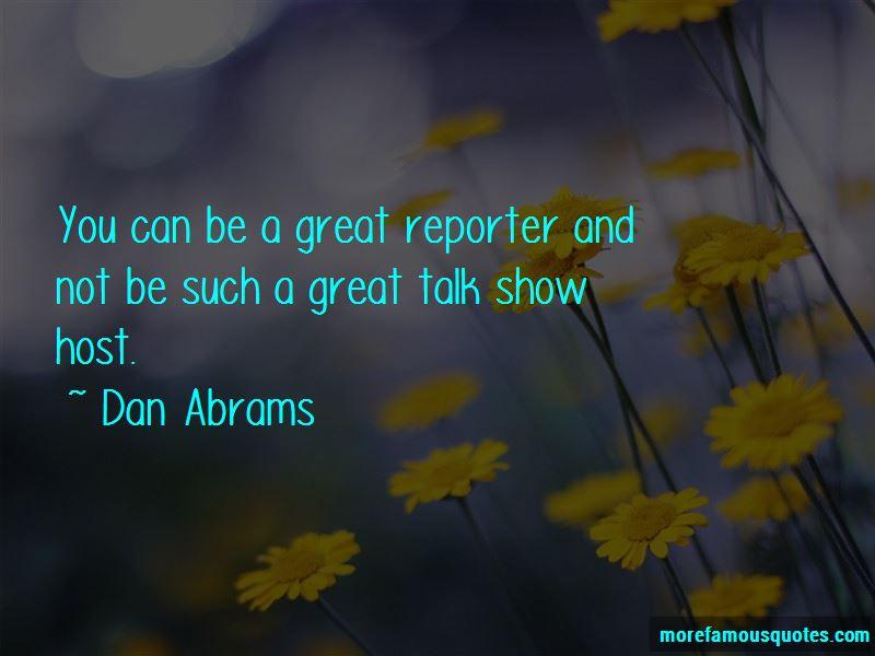Dan Abrams Quotes Pictures 4