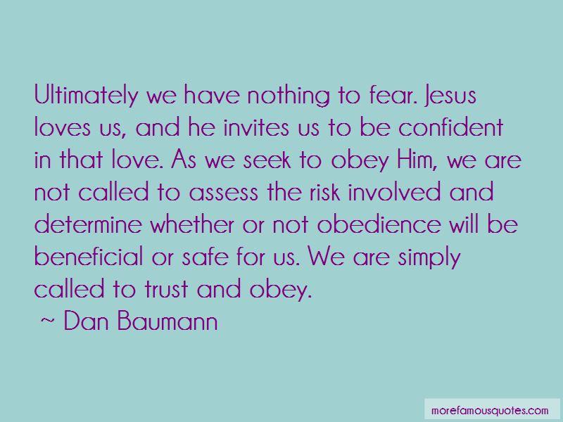 Dan Baumann Quotes