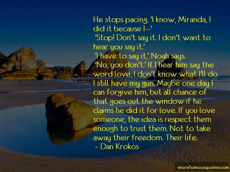 Dan Krokos Quotes Pictures 3