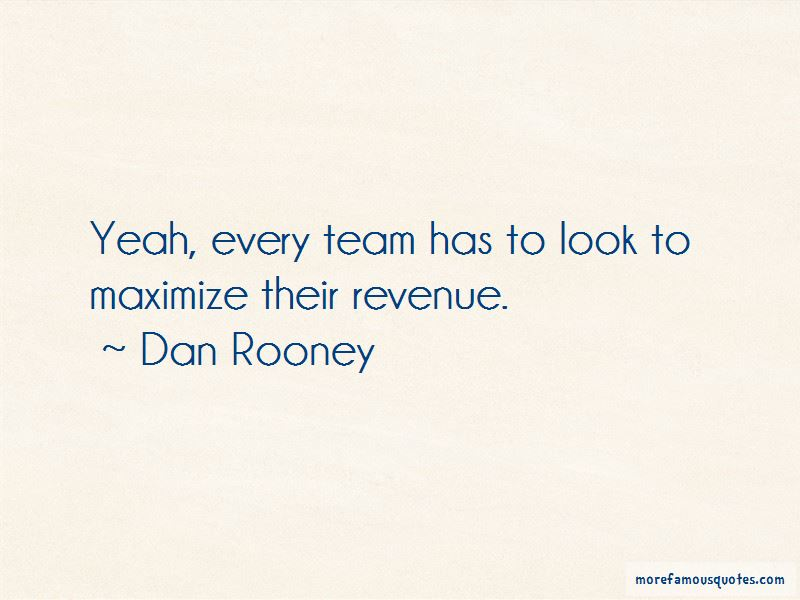 Dan Rooney Quotes