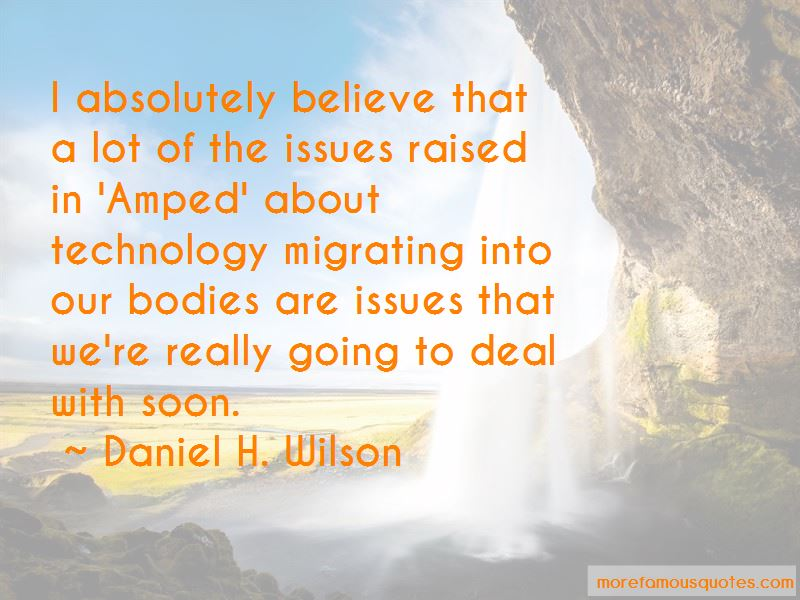 Daniel H. Wilson Quotes Pictures 4