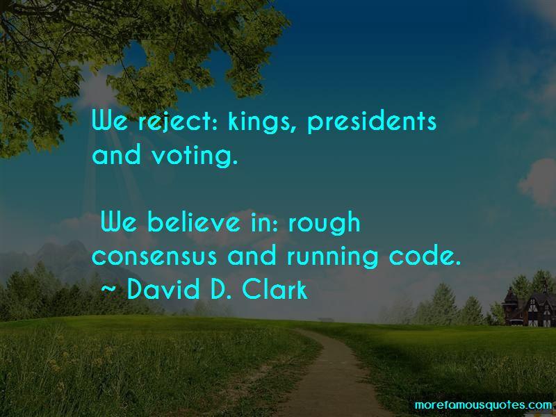 David D. Clark Quotes