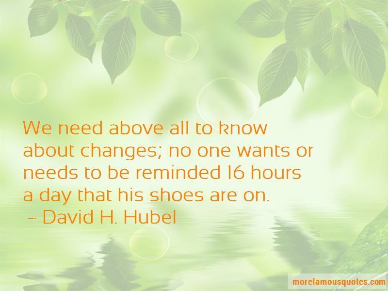 David H. Hubel Quotes Pictures 2