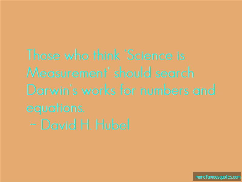 David H. Hubel Quotes