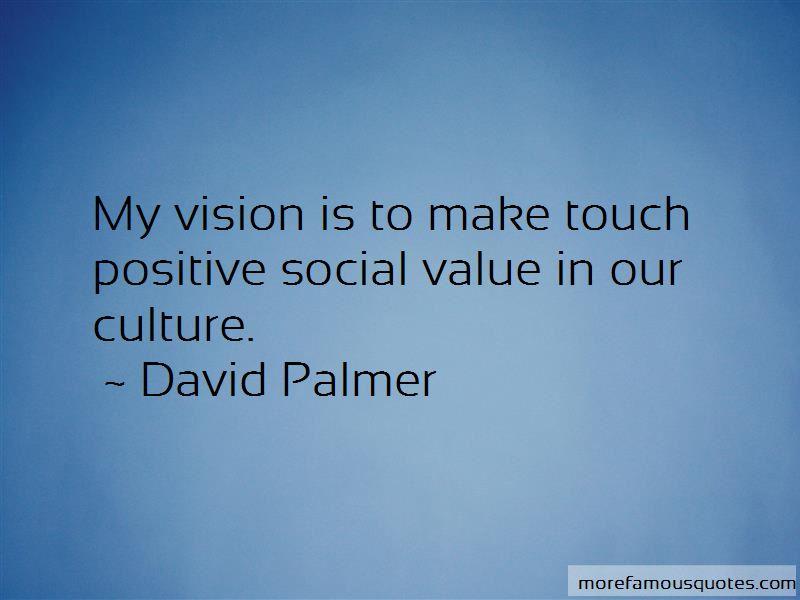 David Palmer Quotes