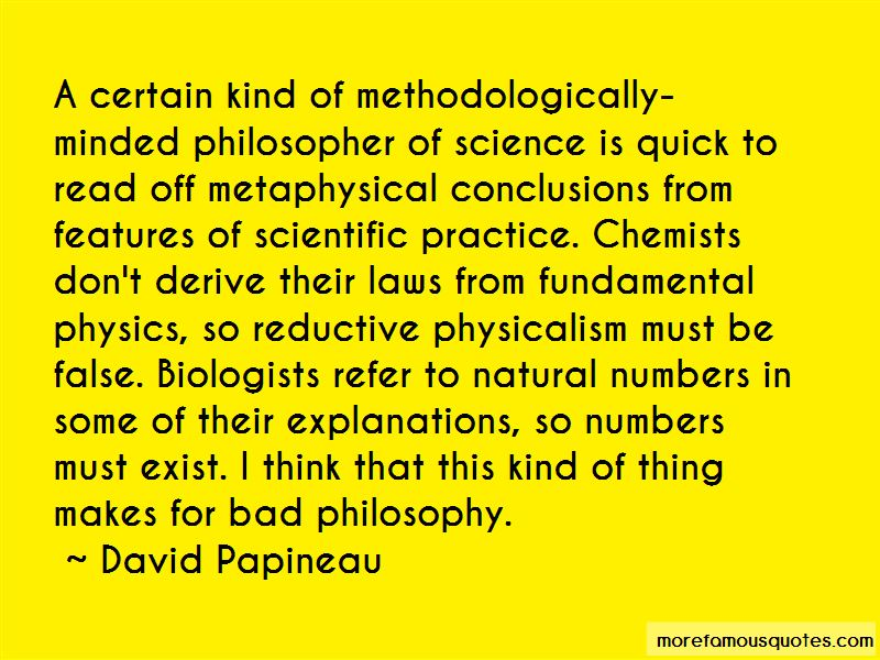 David Papineau Quotes