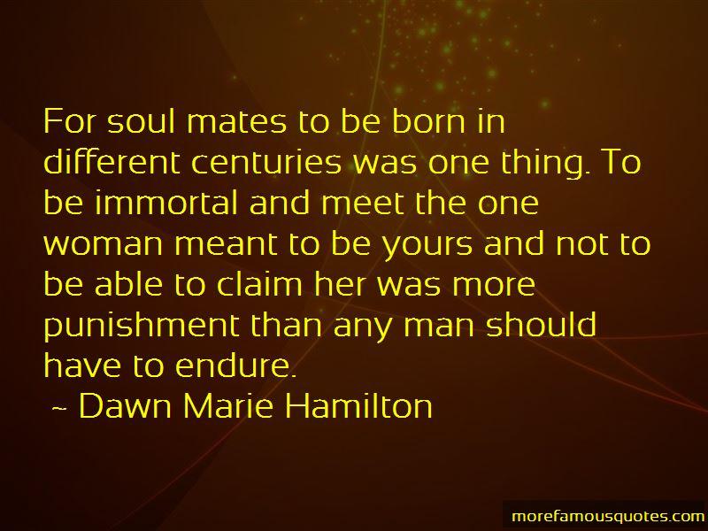 Dawn Marie Hamilton Quotes Pictures 3
