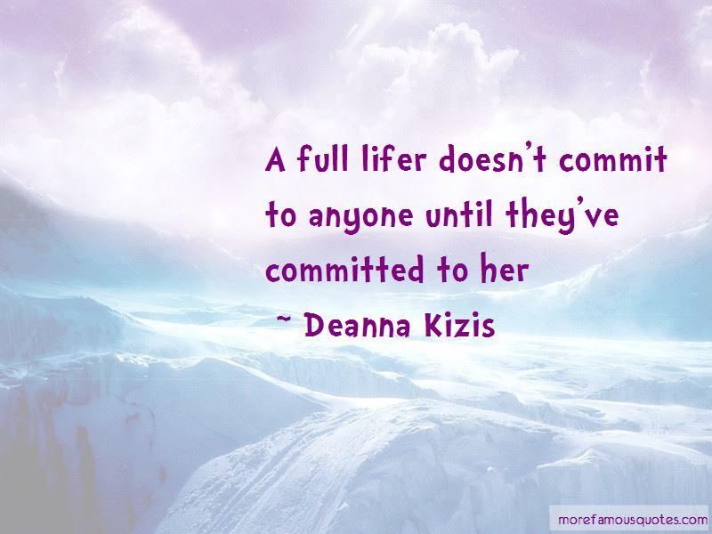 Deanna Kizis Quotes