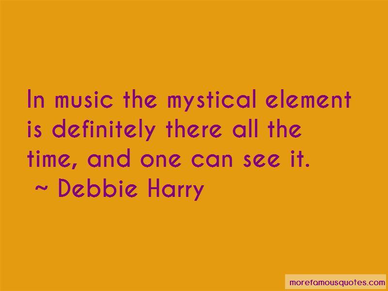 Debbie Harry Quotes Pictures 4