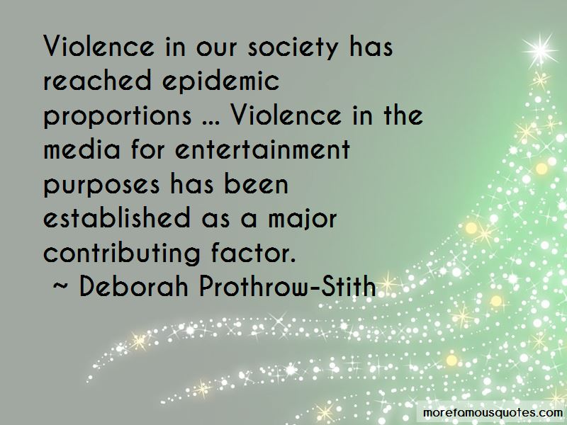 Deborah Prothrow-Stith Quotes Pictures 2