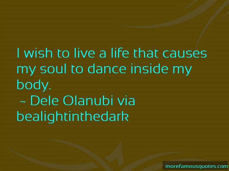Dele Olanubi Via Bealightinthedark Quotes