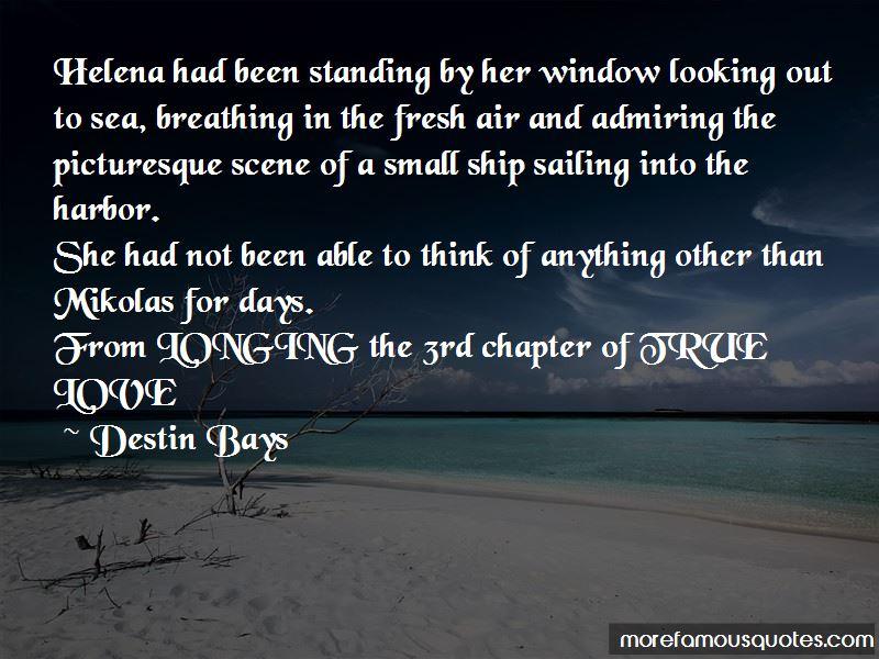 Destin Bays Quotes Pictures 3