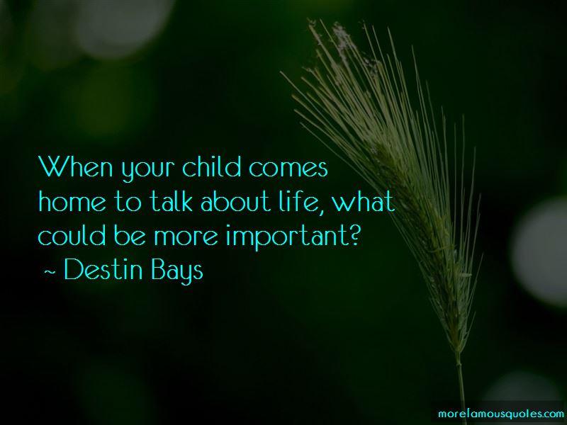 Destin Bays Quotes