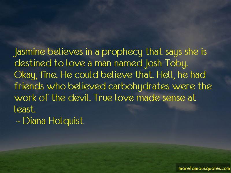Diana Holquist Quotes