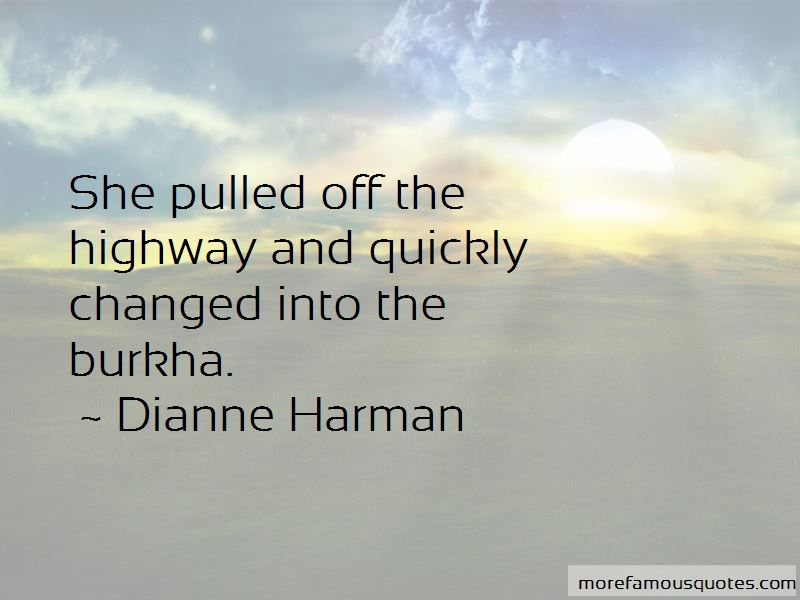 Dianne Harman Quotes Pictures 3