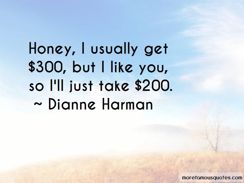 Dianne Harman Quotes Pictures 4