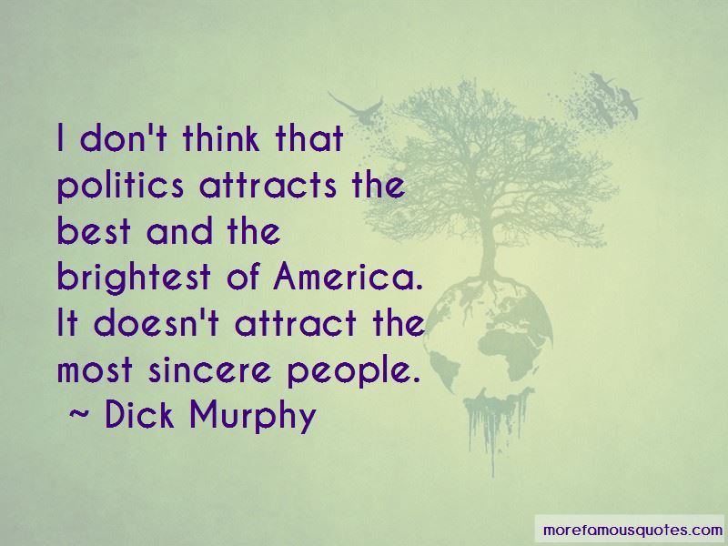 Dick Murphy Quotes Pictures 4